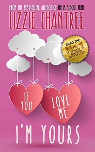 If you love me Im yours Book cover
