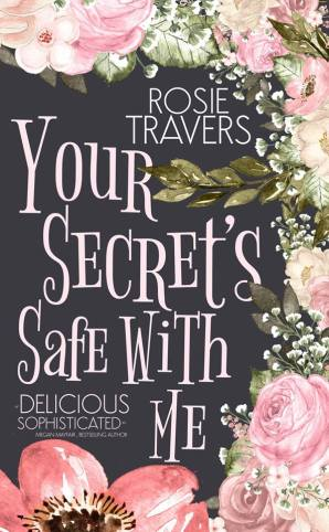 Your Secrets Safe With Me Cover 1