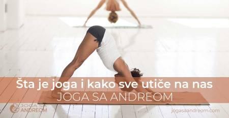 Šta je joga i kako sve utiče na nas | Joga sa Andreom