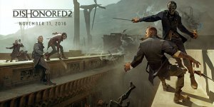 dishonored 2 release date