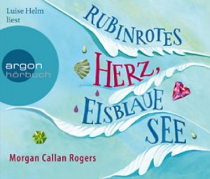 Cover Rubinrotes Herz, Eisblaue See