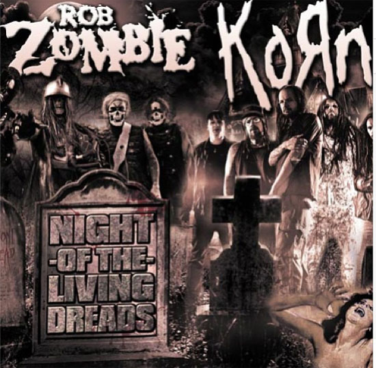 Rob Zombie Korn Night of the Living Dreads