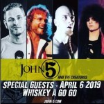 John 5 and the Creatures The World Famous Whisky A Go Go Special Guests