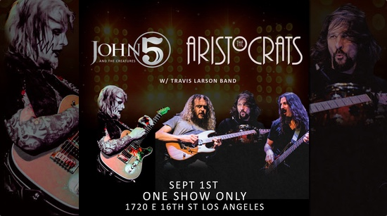 John 5 and The Creatures The Aristocrats