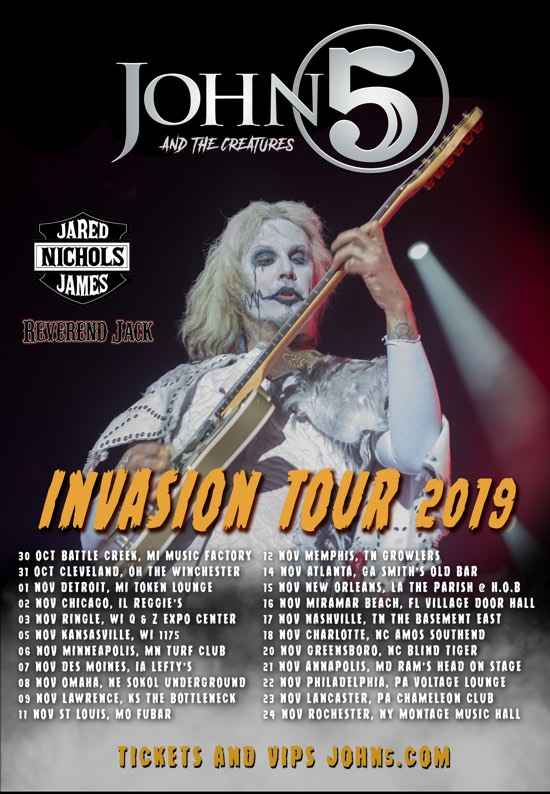 John 5 Creatures Jared James Nichols Reverend Jack Invasion tour 2019
