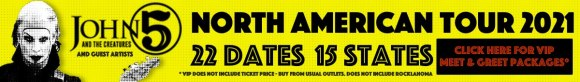 John 5 and The Creatures North American tour 2021 VIP package banner
