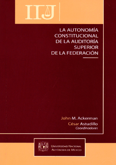 Book Cover: La autonomía constitucional de la Auditoría Superior de la Federación