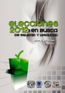 Book Cover: Elecciones 2012: en busca de equidad y legalidad