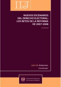 Book Cover: Nuevos escenarios del derecho electoral: los retos de la reforma de 2007-2008