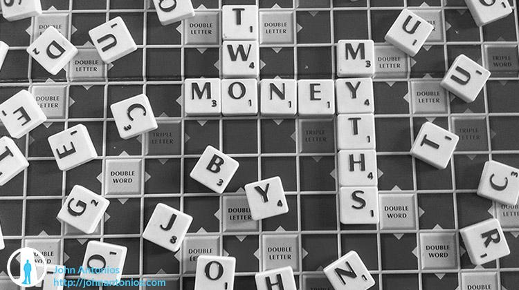 2 Myths about Money