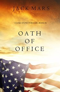 Oath Of Office by Jack Mars