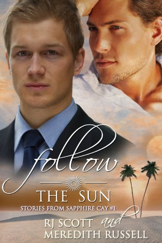 Read the review of Follow The Sun by RJ Scott and Meredith Russell a love story set on a beautiful island paradise at http://johncharlesbooks.com