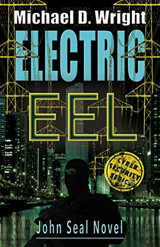 If you enjoy reading technical thrillers than read the review of Electric Eel by Michael D Wright at johncharlesbooks.com