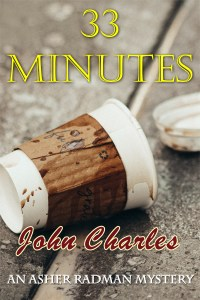 33 Minutes: An Asher Radman Mystery