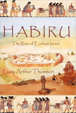 habiru-earliest-israel-book-gary-thompson