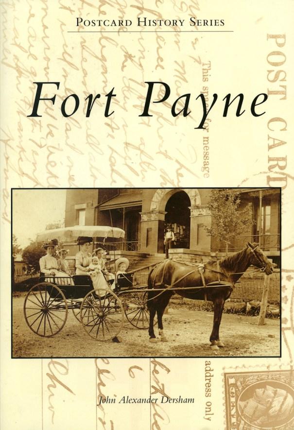 Fort Payne Postcard History Series by John Alexander Dersham - #133