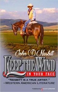 Keep the Wind in your Face 1