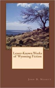 Lesser Known Works of Wyoming Fiction