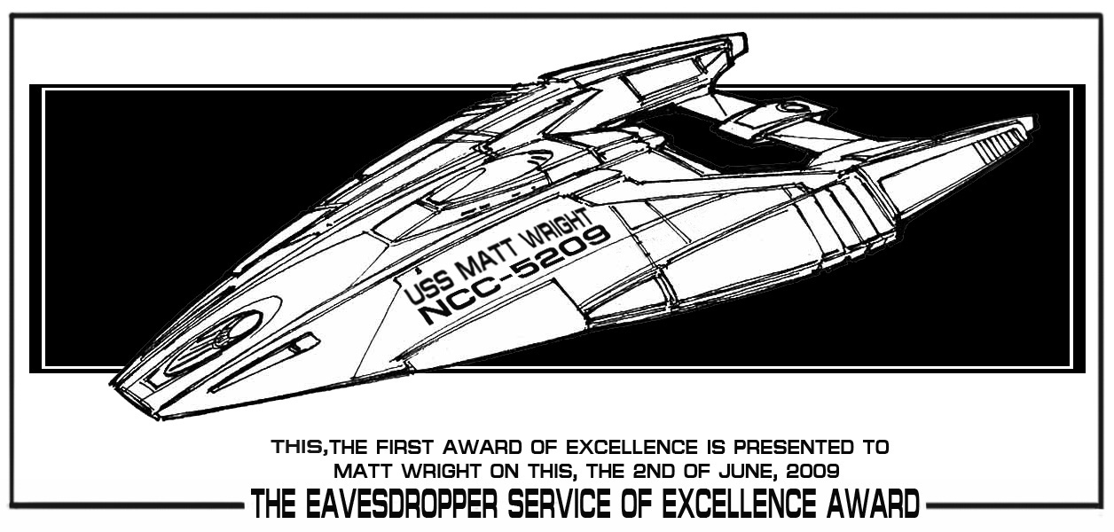 MATT'S AWARD, NOW YOUR THE CAPTAIN OF YOUR OWN SHIP!!