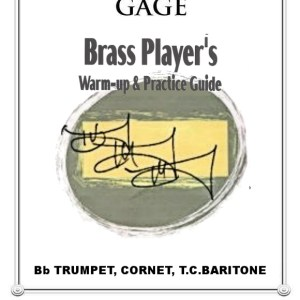Brass Player's Warm-Up & Practice Guide for Bb Trumpet, Cornet, or TC Baritone