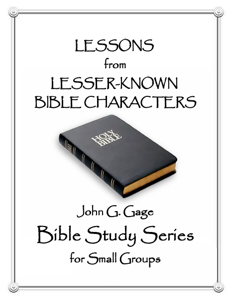 Lessons From Lesser-Known Bible Characters