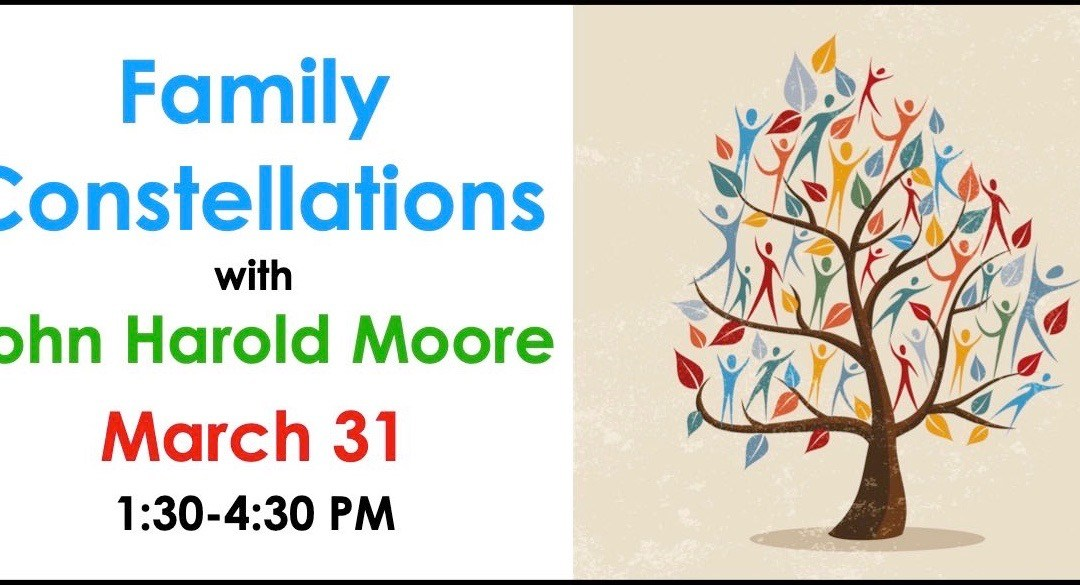 Family Constellations with John Harold Moore