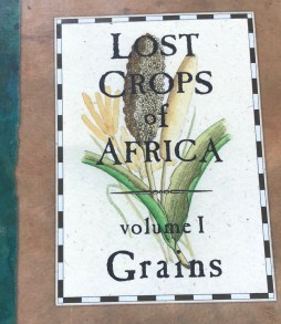 Lost Crops of Africa Vol. 1 Grains