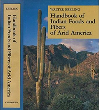 Handbook of Indian Foods and Fibers of Arid America by Walter Ebeling