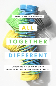 Picture of cover of All Together Different by J. Brian Tucker and John Koessler
