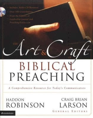 Cover of The Art & Craft of Biblical Preaching by Haddon Robinson and Craig Brian Larson
