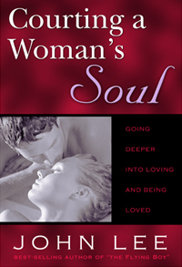 Amazon Link to Courting a Woman's Soul: Going Deeper Into Loving and Being Loved kindle book by John Lee