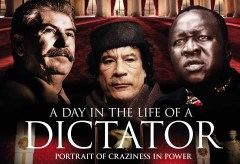 A Day in The Life of a Dictator (2014)