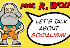Let's Talk About Socialism (2015) Prof. R. Wolff explains misconceptions (youtube.com)