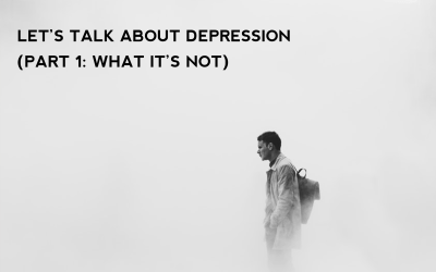 Let's talk about depression: part 1