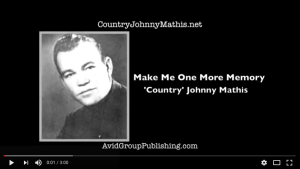 Country Music Songwriter, Country Johnny Mathis, Avid Group Publishing, John Mathis Jr, Little Darlin Records