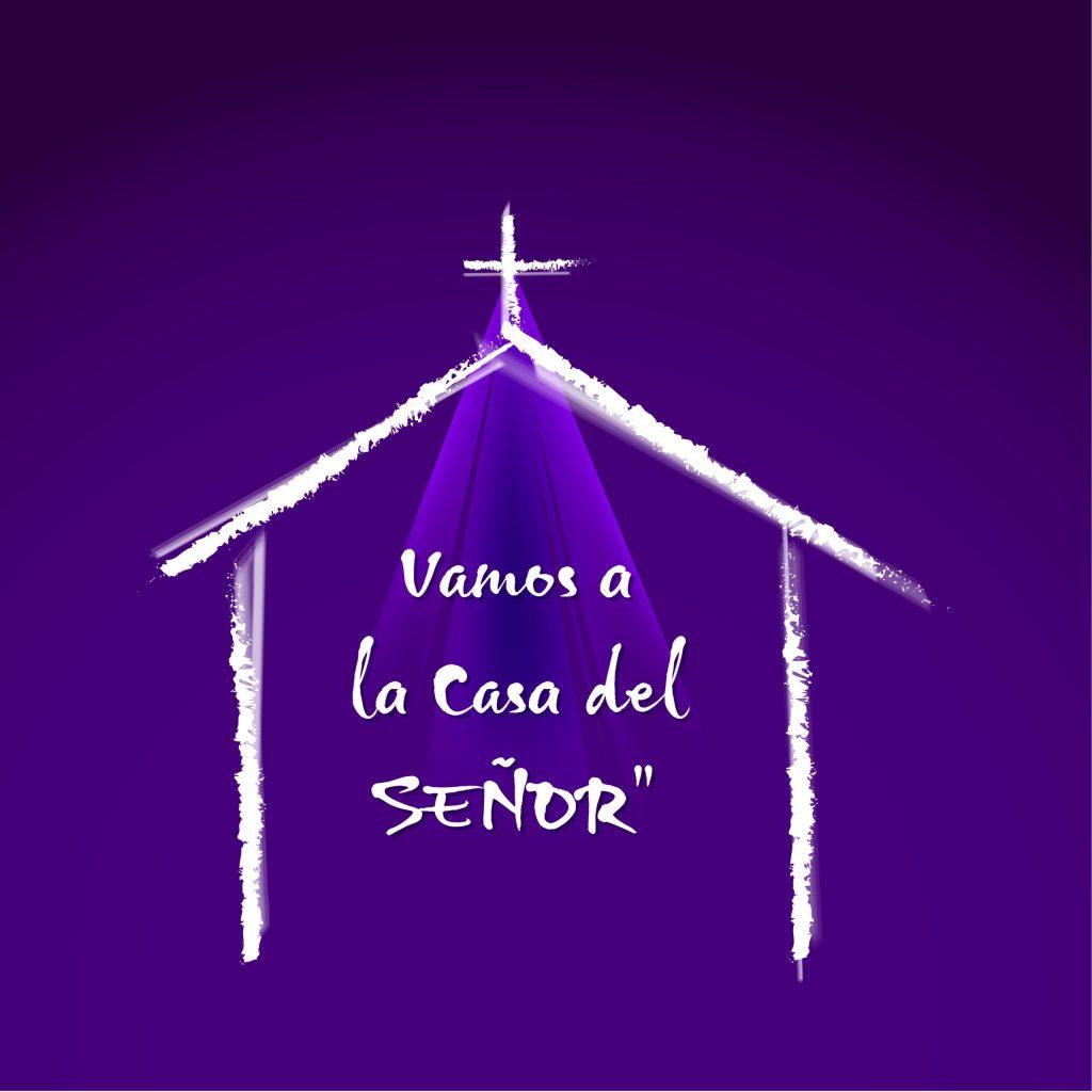 vamos a la casa del señor, alabanza y adoración, musica cristiana, radio español, radio cristiana