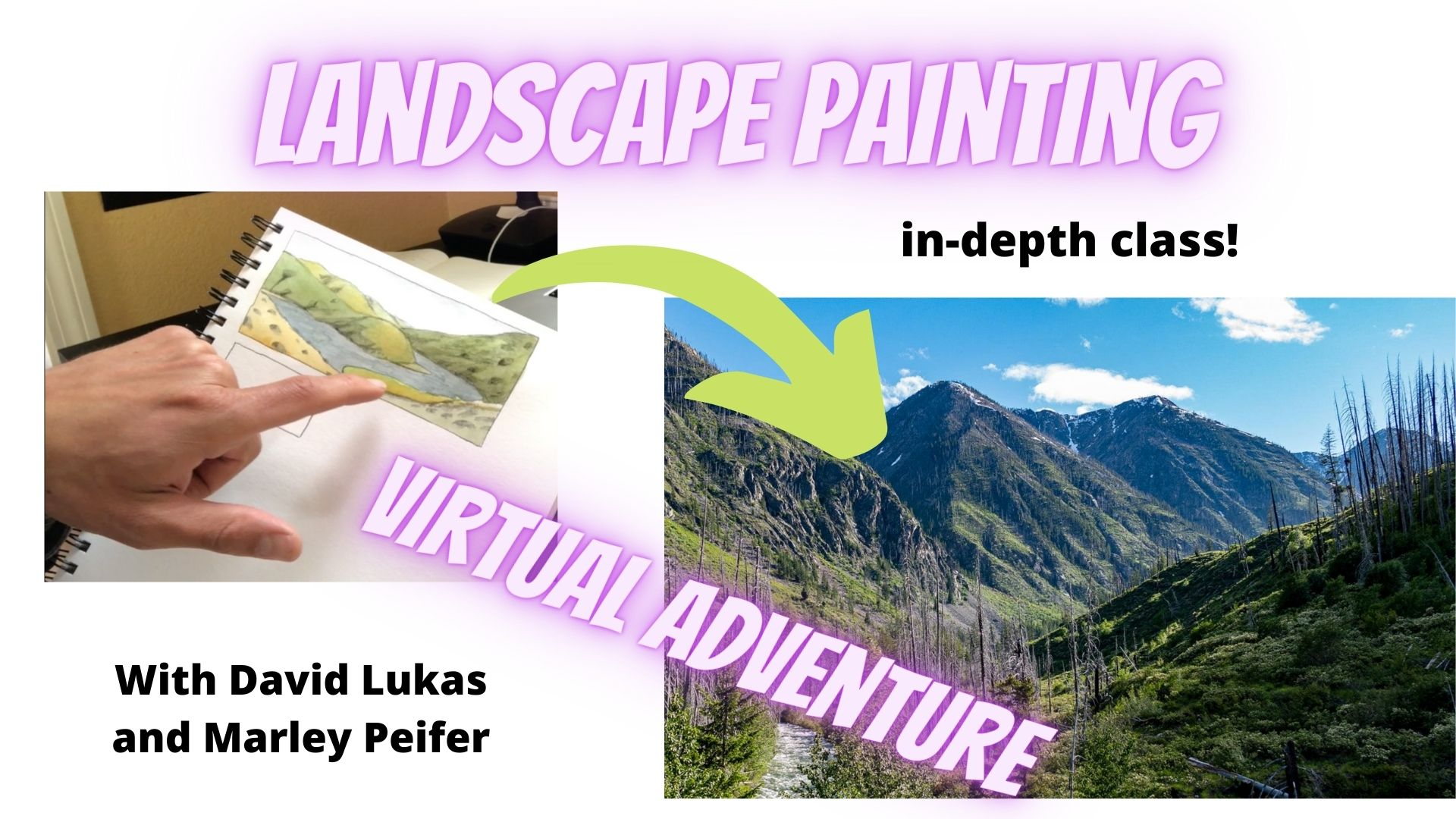 Landscape Painting Class with Marley Peifer and Daivd Lukas