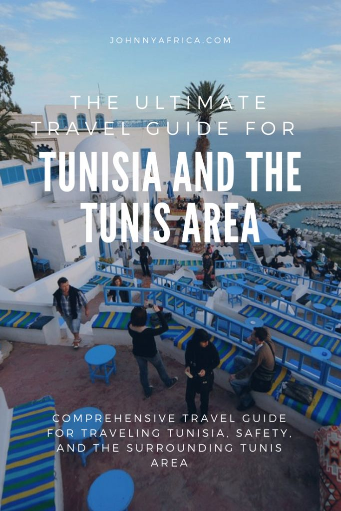 The Ultimate Tunisia Travel Guide