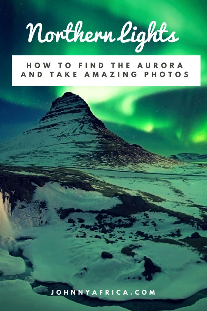 How To Find The Aurora And Take Amazing Photos