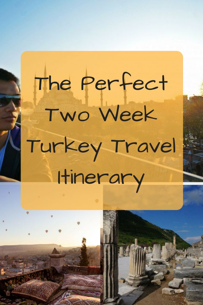 The Ultimate Two Week Travel Itinerary For Turkey