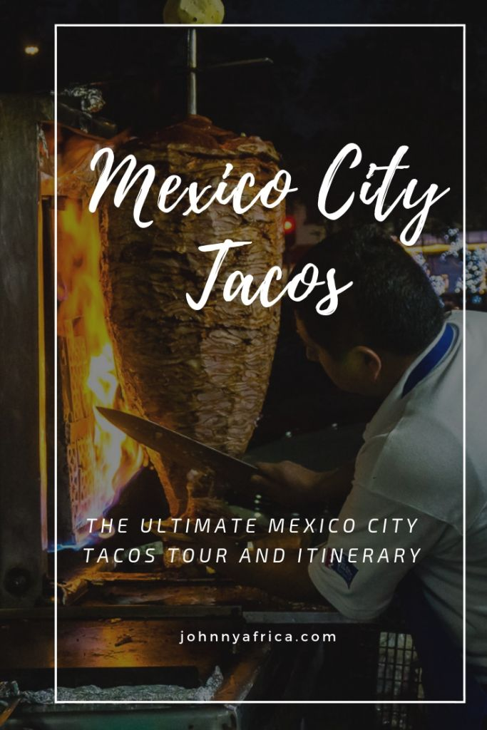 The Ultimate Mexico City Tacos Tour And Itinerary