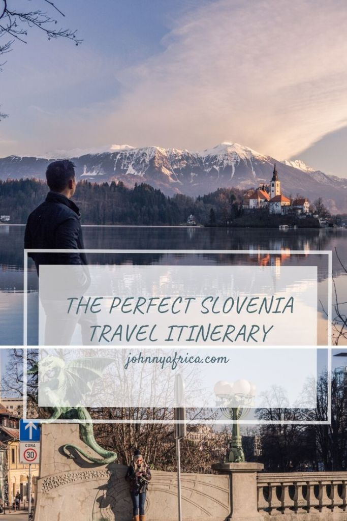 The Perfect Travel Itinerary For Slovenia