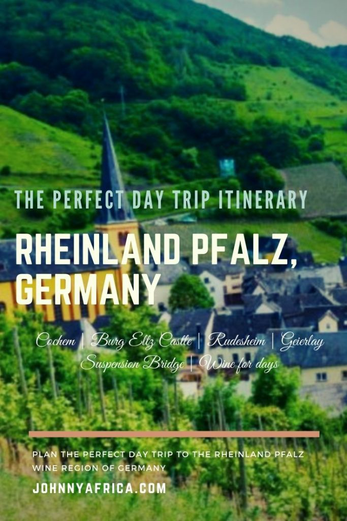 The Perfect Day Trip Itinerary For The Rheinland Pfalz, Germany