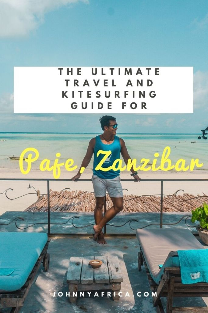 The Ultimate Travel and Kitesurfing Guide to Paje, Zanzibar