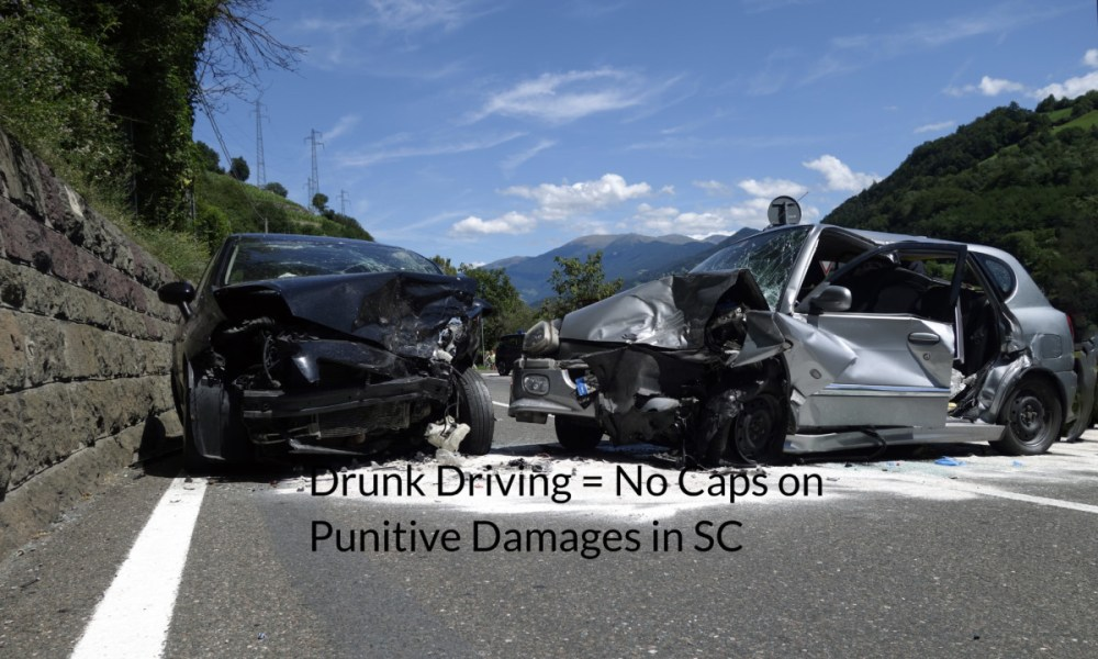 punitive damages in sc drunk driving accident attorneys sc dui accident lawyers in conway sc