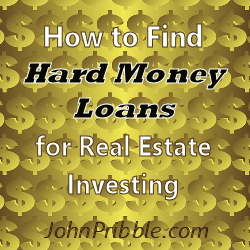 How to Find Hard Money Loans for Real Estate Investing