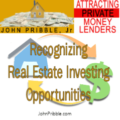 Recognizing Real Estate Investing Opportunities