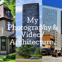 ARCHITECTURE: MY PHOTOGRAPHY & VIDEO.