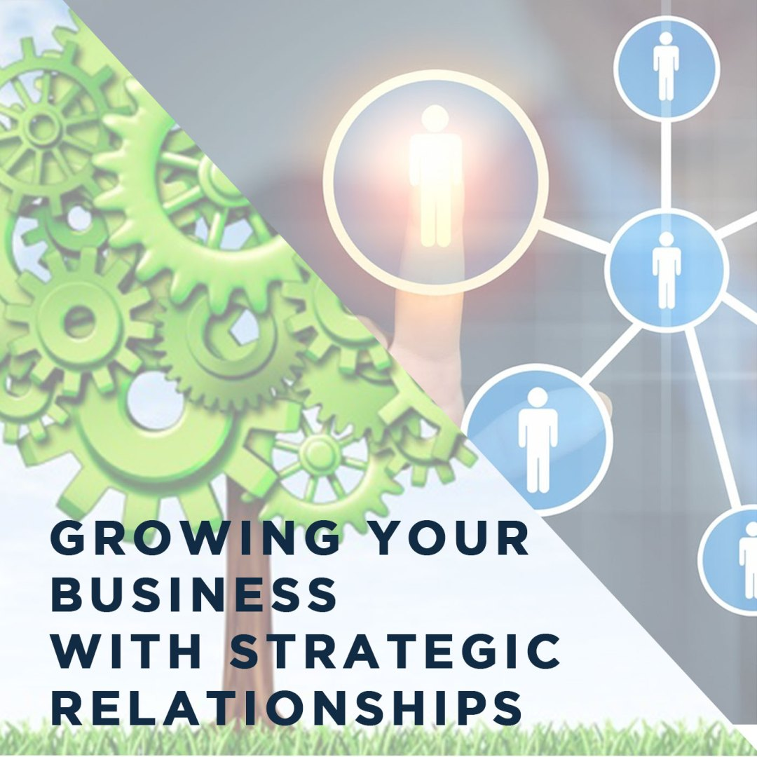 """Episode 72 – """"Growing Your Business with Strategic Relationships"""""""