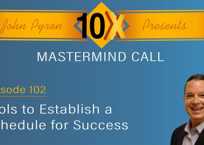 Episode 102 – Tools for Establishing a Schedule for Success